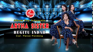 Artha Sister - Begitu Indah