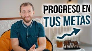 Video: Cómo Garantizar El Progreso En Tus Metas Y Propósitos De Este Año