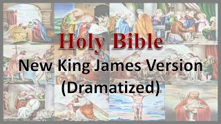 AudioBible NKJV 43 John Dramatized New King James Version