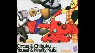 Krafty Kuts - Circus and Chibuku Mix