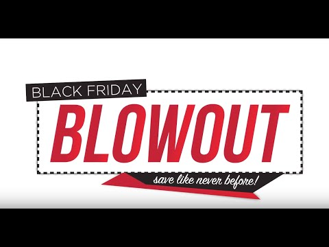 Black Friday Blowout - TV