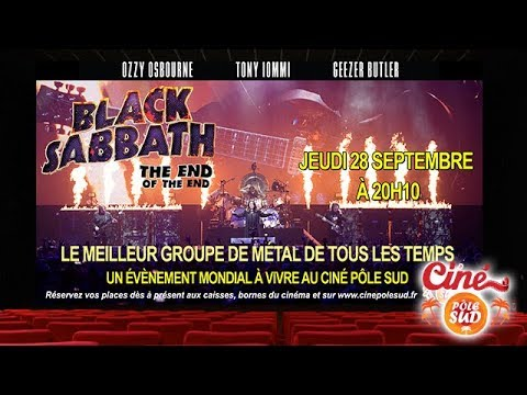 Black Sabbath - The End of The End - Jeudi 28 Septembre 2017 à 20h10 au Ciné Pôle Sud