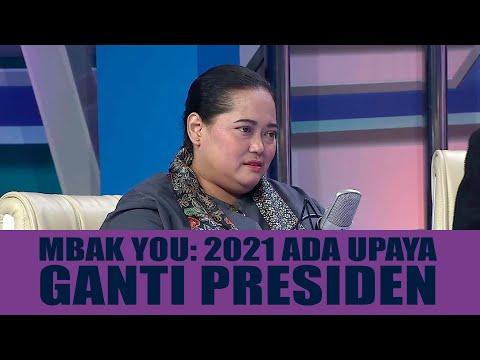 Mbak You: 2021 Ada Upaya Ganti Presiden