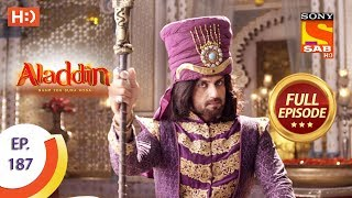 Aladdin - Ep 187 - Full Episode - 3rd May, 2019