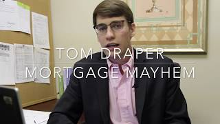 Mortgage Mayhem Episode 5- Calculating Income for Self Employed Borrowers
