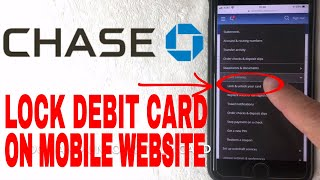 ✅  How To Lock Chase Debit Card On Mobile Website 🔴
