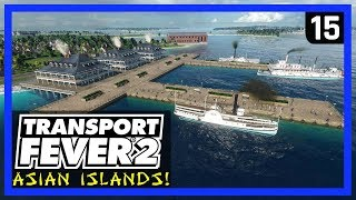 3 MORE ISLANDS! (Build/Ride) - TRANSPORT FEVER 2 Gameplay - Asian Islands Ep 15