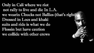 2pac feat. Dr. Dre - California Love with Lyrics [Explict]