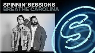 Spinnin' Sessions Radio - Episode #340 | Breathe Carolina