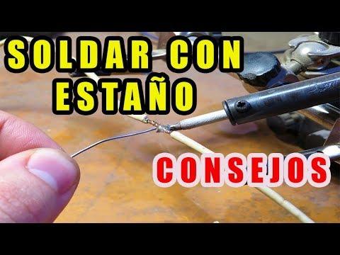 SOLDAR CON ESTAÑO (TRUCOS Y CONSEJOS)