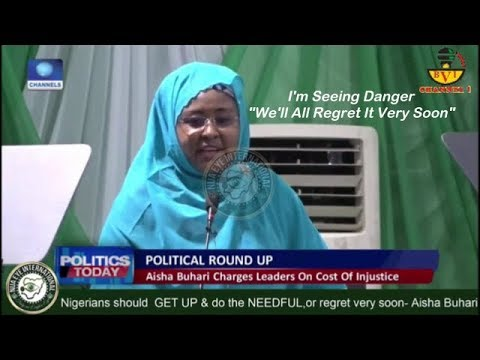 Something Dangerous Is About To Happen Aisha Buhari Warns