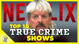 Top 10 Jaw Dropping NETFLIX True Crime Series Worth Binge Watching | Flick Connection
