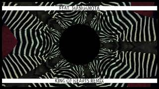 Crazy (King of Hearts Remix) ft. manuanota