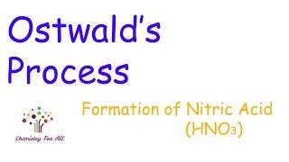 Ostwald's process explained (class 12th)