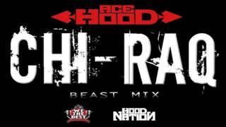 Ace Hood - ChiRaq (Freestyle)