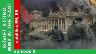 Soviet Storm. WW2 in the East - The Battle Of Kursk. Episode 9. StarMedia. Babich-Design