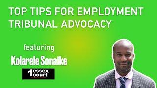 Top tips for employment tribunal advocacy – Kolarele Sonaike