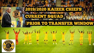 Kaizer Chiefs Squad Currently|20192020 Season