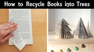 How to Make Trees from Books!   Cone Shapes & Christmas Tree Shapes   DIY Recycled Book Ornaments