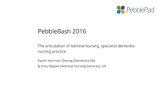 Dening/Pepper -  The Articulation Of Admiral Nursing, Specialist Dementia Nursing Practice