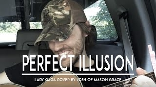Lady Gaga - Perfect Illusion - Live Acoustic Cover w/ Country Remix & Lyrics Joanne leak