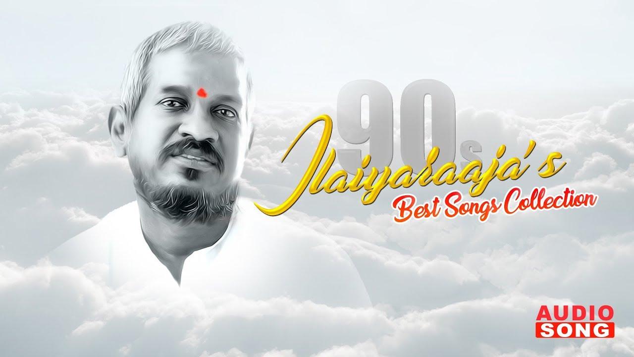 Ilayaraja 90's Songs Collection   Audio Jukebox   Ilayaraja