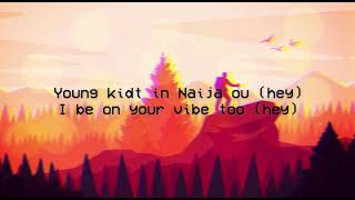 Russ   All I Want (Feat. Davido) (Lyrics Video)