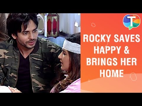 Rocky SAVES Happy & brings her home | Dil toh Happy Hai Ji