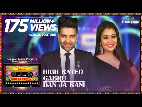 Download High Rated Gabru/Ban Ja Rani | T-Series Mixtape Punjabi | Guru Randhawa, Neha Kakkar | Bhushan Kumar HD Mp4 3GP Video and MP3