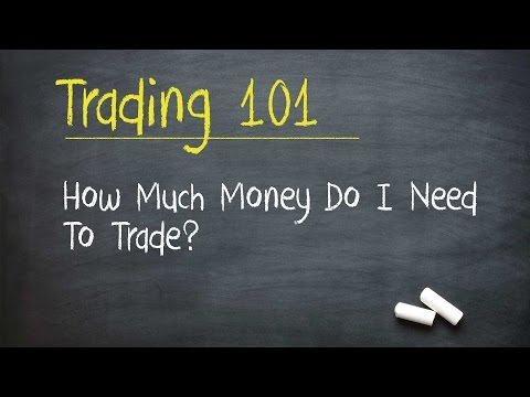 Stock Market Training: How Much Money Do I Need To Trade Stocks / Options?