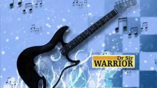 ♪Dr Sir Warrior   OBI NWANNE ☮