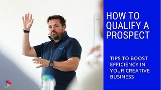 How to qualify a prospect