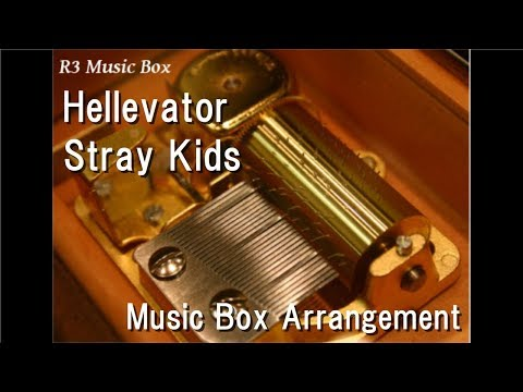 Hellevator/Stray Kids [Music Box]