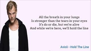Avicii   Hold The Line (Lyrics) Ft. A R I Z O N A