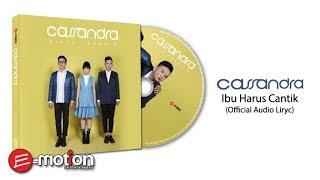 Download lagu Cassandra Ibu Harus Cantik Mp3