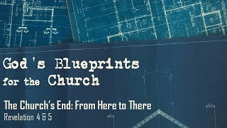 The Church's End: From Here to There