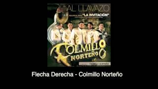 Flecha derecha (Audio) - Colmillo Norteño (Video)