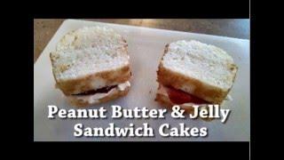 PB&J sandwich cakes