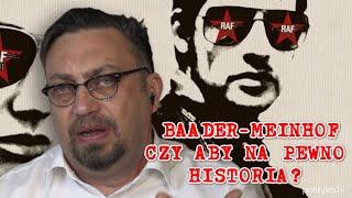 Baader-Meinhof, czy czeka nas powtórka z rozrywki?