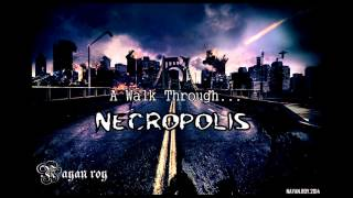 A Walk Through Necropolis -A Tribute To Chronic Xorn