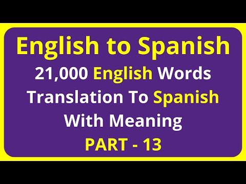 Translation of 21,000 English Words To Spanish Meaning - PART 13 | english to spanish translation