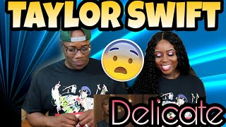 Taylor Swift   Delicate | Couple Reacts