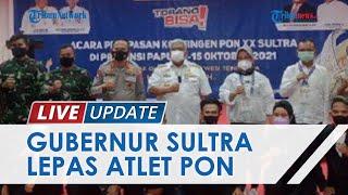 Gubernur Sultra Lepas Atlet 14 Cabang Olahraga di PON XX Papua, Targetkan Bawa Pulang 7 Medali Emas