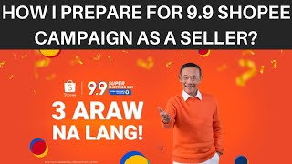 9.9 Shopee Campaign | MY PREPARATION AS A SELLER TO GET MORE SALES!!