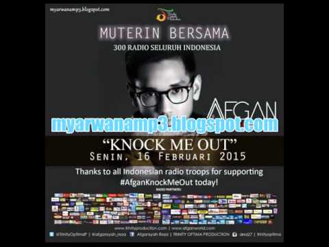 Afgan - Knock Me Out Mp3