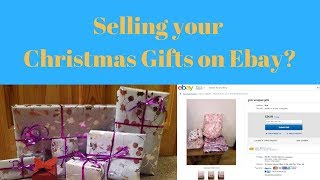 Selling your Christmas Gifts on Ebay ??