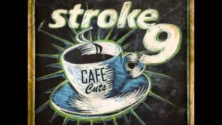 Stroke 9 - Washin' and Wonderin' (acoustic)