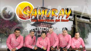 Grupo Samuray® / Mi Hija Cumple Quince Años