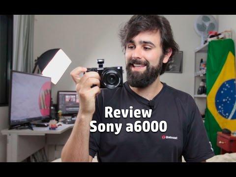 Review - Mirrorless Sony a6000 (português Br)