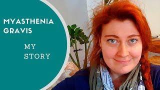 Myasthenia Gravis And Graves Disease - My Story (the Beginning)